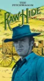 Rawhide: The Pitchwagon [VHS]