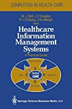 img - for Healthcare Information Management Systems: A Practical Guide (Health Informatics) book / textbook / text book