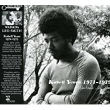 SMITH, WADADA LEO - KABELL YEARS - 1971-1979