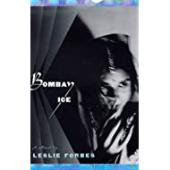 Bombay Ice: A Novel