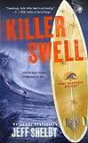 Killer Swell: A Noah Braddock Novel (Noah Braddock Mysteries)
