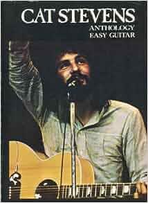 Cat Stevens Anthology Easy Guitar: Cat Stevens: Amazon.com