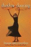 Shadow Dancing, Louise Meriwether, 0345425952