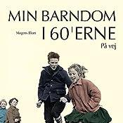 På vej (Min barndom i 60'erne) | Mogens Blom