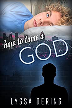 How to Tame a God (Wish City Book 2) by [Dering, Lyssa]