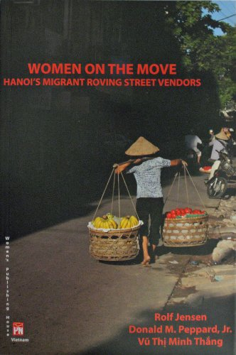 Women on the Move: Hanoi's Migrant Roving Street Vendors