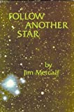 Follow Another Star, Jim Metcalf, 0882892169