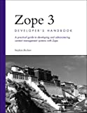 Zope 3 Developer's Handbook, Stephan Richter, 0672326175