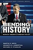img - for Bending History: Barack Obama's Foreign Policy (Brookings FOCUS Book) book / textbook / text book