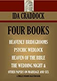 img - for 4 BOOK COLLECTION. HEAVENLY BRIDEGROOMS; PSYCHIC WEDLOCK; THE HEAVEN OF THE BIBLE; THE WEDDING NIGHT, RIGHT MARITAL LIVING & OTHER PAPERS ON MARRIAGE & SEX (Timeless Wisdom Collection) book / textbook / text book