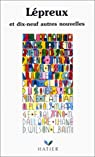 Lépreux et 19 autres nouvelles par Jean-Luc V. Raharimanana