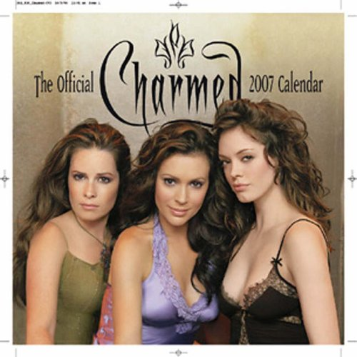 Click for larger image of ' Charmed ' Calendar 2007 (Calendar)
