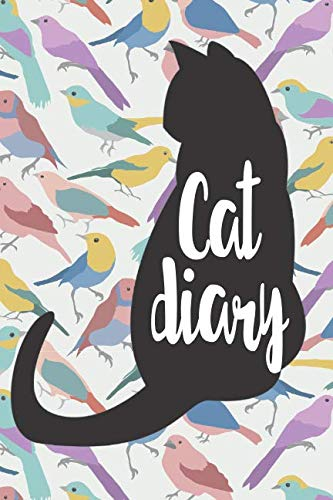 Cat Diary: The Journal For Cat Lovers For Pictures, Drawings And Write About Your Cats Day.