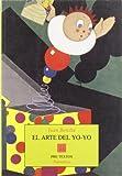 El Arte Del Yo-Yo (Narrativa) (Spanish Edition)
