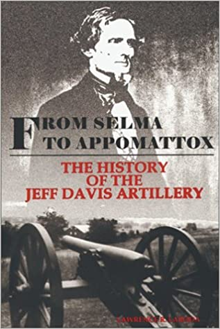 Livres à télécharger gratuitement sur l'ordinateur From Selma to Appomattox: The History of the Jeff Davis Artillery by Lawrence R. Laboda 094259780X (Littérature Française) PDF CHM ePub