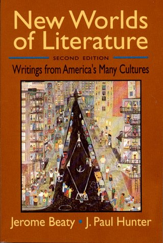 New Worlds of Literature: Writings from America's Many Cultures (Second Edition) by W.W. Norton & Co