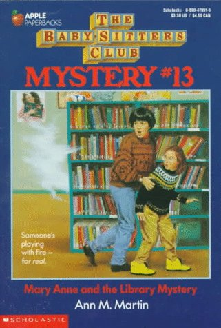 Mary Anne and the Library Mystery (Baby-Sitters Club Mysteries, No.13)