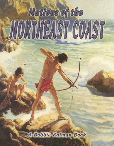 Nations of the Northeast Coast (Native Nations of North America) pdf epub