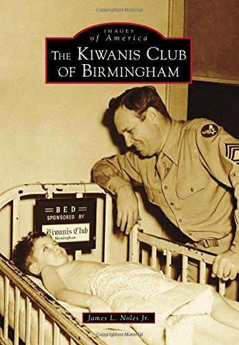 Kiwanis Club of Birmingham, The (Images of America)