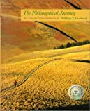 The Philosophical Journey : A Field Manual for Explorers, Lawhead, William F., 0767402189