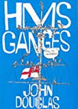 """H. M. S. """"Ganges"""": Roll on My Dozen"""
