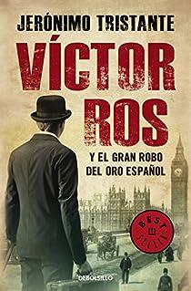 Víctor Ros y el gran robo del oro español par Tristante