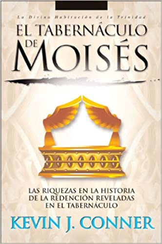 El Tabernaculo De Moises Divine Habitation Trilogy Amazones