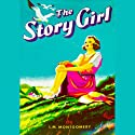 The Story Girl  Audiobook by L. M. Montgomery Narrated by Grace Conlin