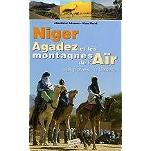 NIGER AGADEZ ET LES MONTAGNE DE L'AÏR : AUX PORTES DU SAHARA