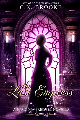 Download for free The Last Empress: A Jordinia Prequel Novella