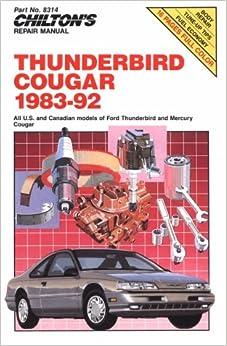 Book Thunderbird and Cougar, 1983-92 (Chilton's Repair Manual)