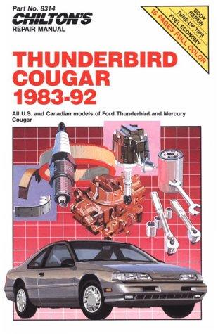 Thunderbird and Cougar, 1983-92 (Chilton's Repair Manual)