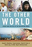 img - for Other World: Issues and Politics of the Developing World, The (7th Edition) book / textbook / text book