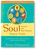 Soul Lessons & Soul Purpose  Oracle Cards: The Most Direct Path to Spiritual Peace and Personal Fulfillment