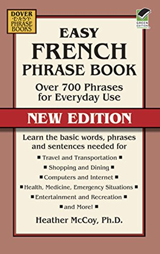 ook NEW EDITION: Over 700 Phrases for Everyday Use (Dover Language Guides French) ()