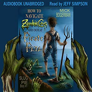 How to Navigate Zombie Cave and Defeat Pirate Pete Audiobook