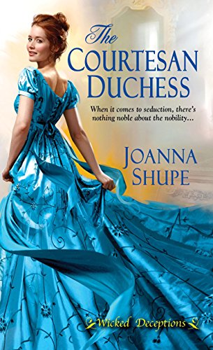 The Courtesan Duchess (Wicked Deceptions) by [Shupe, Joanna]