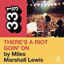 Sly and the Family Stone's 'There's a Riot Goin' On' (33 1/3 Series) Audiobook by Miles Marshall Lewis Narrated by Bill Quinn