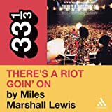 Front cover for the book Sly and the Family Stone's There's a Riot Goin' on (33 1/3) (33 1/3) by Miles Marshall Lewis