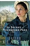The Secret of Pembrooke Park by Julie Klassen (2014-12-02) Livre Pdf/ePub eBook
