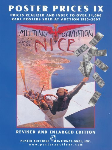 Rare 2007 Poster - Poster Prices: Prices Realized and Index to Over 24,000 Rare Posters Sold at Auction 1985-2007 9th (ninth) edition by Jack Rennert published by Posters Please (2008) [Paperback]