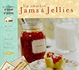 Lip Smackin' Jams & Jellies: Recipes, Hints and How-to's from the Heartland (Art of the Midwest: Blue Ribbon food from the farm)