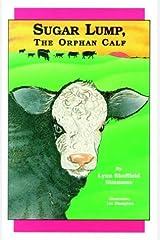 Sugar Lump, The Orphan Calf Hardcover