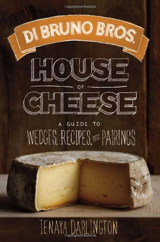 di-bruno-bros-house-of-cheese-a-guide-to-wedges-recipes-and-pairings