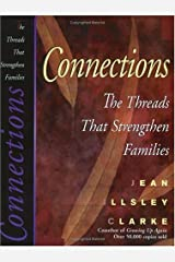 Connections: The Threads That Strengthen Families Paperback