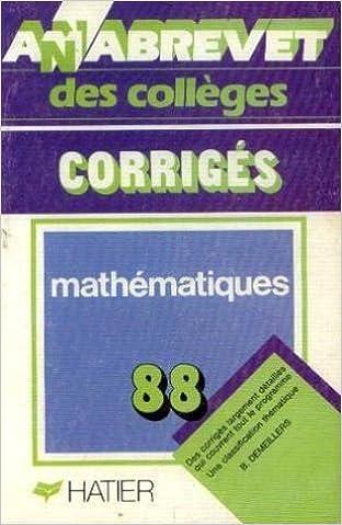 Lire Annabrevet 1988, Brevet des collèges Mathématiques, corrigés epub pdf