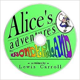 Alice's Adventures in Wonderland, by Lewis Carroll (LibriVox