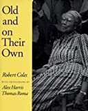 Old and on Their Own, Robert Coles, 0393046060
