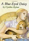 A Blue-Eyed Daisy, Cynthia Rylant, 0689842171
