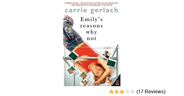 emily s reasons why not gerlach carrie